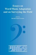 Essays on Word/Music Adaptation and on Surveying the Field