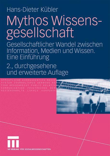 Mythos Wissensgesellschaft als Buch von Hans-Di...