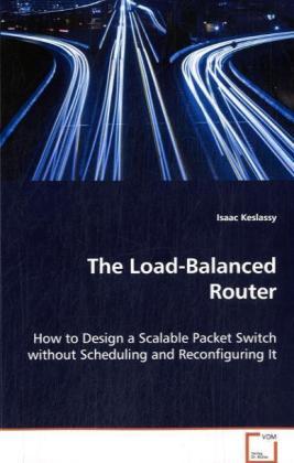 The Load-Balanced Router als Buch von Keslassy ...