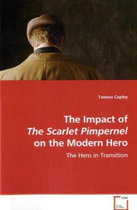 The Impact of The Scarlet Pimpernel on the Mode...