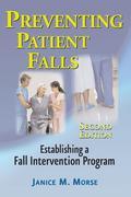 Preventing Patient Falls: Establishing a Fall Intervention Program