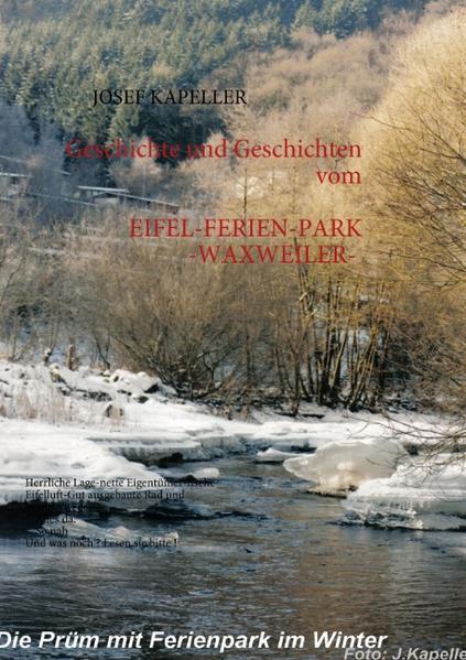 EIFEL-FERIENPARK - WAXWEILER- Geschichte und Ge...