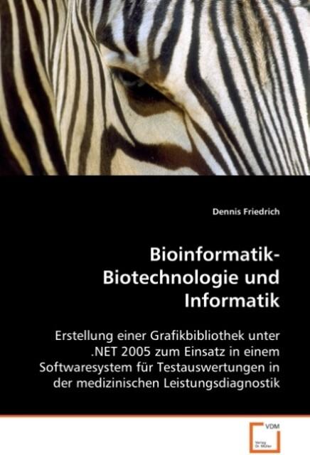 Bioinformatik-Biotechnologie und Informatik als...