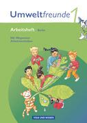 Umweltfreunde 1. Schuljahr. Arbeitsheft. Berlin. Neubearbeitung 2009