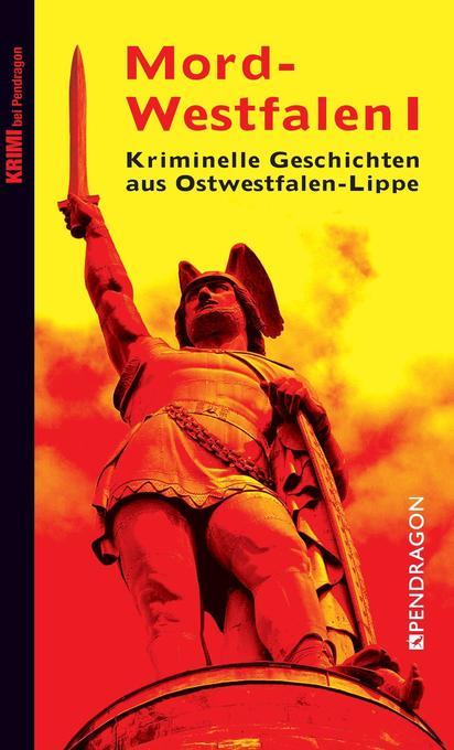 Mord-Westfalen I als Buch von Frank Göhre, Nina...