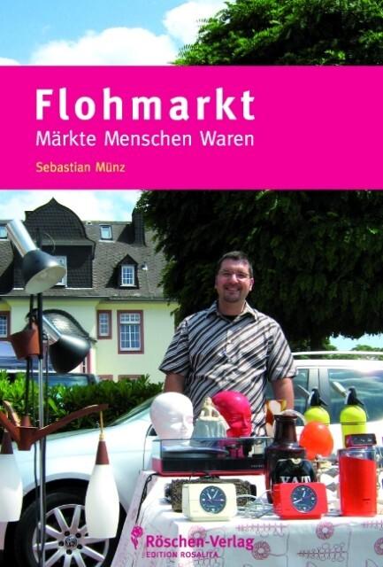 Flohmarkt als Buch von Sebastian Münz