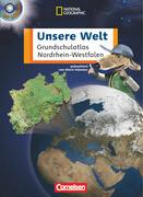 Unsere Welt. Atlas für die Grundschule. Nordrhein-Westfalen. Neubearbeitung