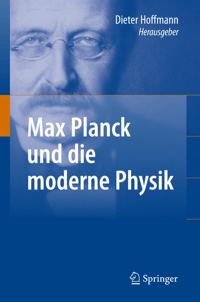 Max Planck und die moderne Physik als Buch von