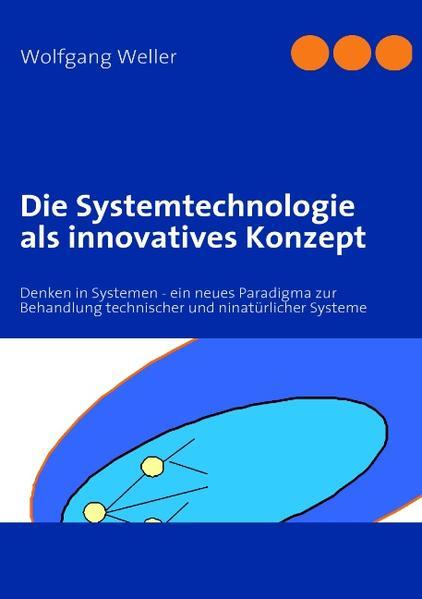 Die Systemtechnologie als innovatives Konzept a...