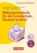 Bildungsstandards für die Grundschule: Deutsch konkret