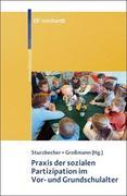 Praxis der sozialen Partizipation im Vor-und Grundschulalter