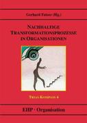 Nachhaltige Transformationsprozesse in Organisationen