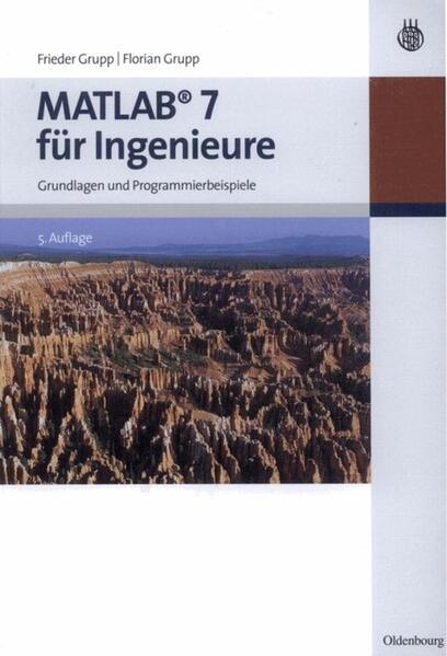 MATLAB 7 für Ingenieure als Buch von Frieder Gr...