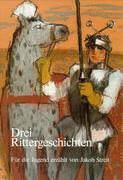 Drei Rittergeschichten