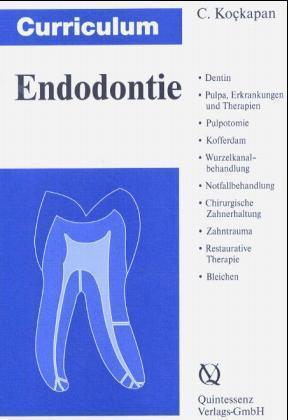 Curriculum Endodontie als Buch von Cengiz Koçkapan