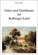 Güter und Gutshäuser im Kolberger Land