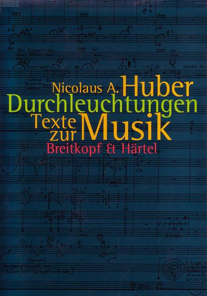 Durchleuchtungen als Buch von Nicolaus A. Huber