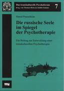 Die russische Seele im Spiegel der Psychotherapie