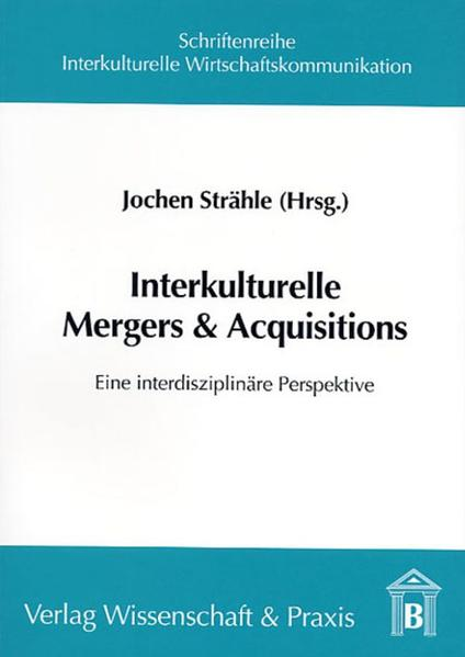Interkulturelle Mergers & Acquisitions als Buch...