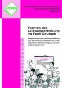 Formen der Leistungserhebung im Fach Deutsch