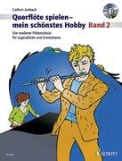 Querflöte spielen - mein schönstes Hobby. Band 2. Ausgabe mit CD