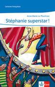 Stéphanie superstar!