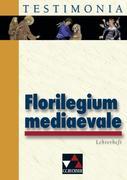 Florilegium mediaevale 1-3. Lehrerheft