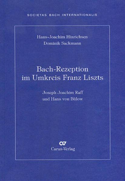Bach-Rezeption im Umkreis Franz Liszts als Tasc...