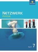 Netzwerk Physik 7. Schülerband. Bayern