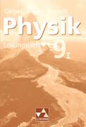 Physik für die sechsstufige Realschule Lösungsheft 9/I