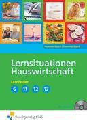 Lernsituationen Hauswirtschaft Lernfelder 6, 11-13