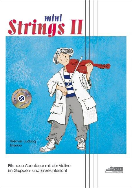 Mini Strings 2 (mit Begleit-CD) als Buch von We...