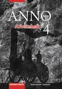 ANNO 14 neu. ANNO 14 neu. Arbeitsheft 4. Ausgabe für Gymnasien in Sachsen