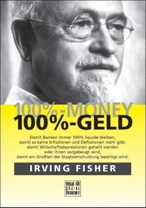 100%-Money - 100%-Geld als Buch von Irving Fisher