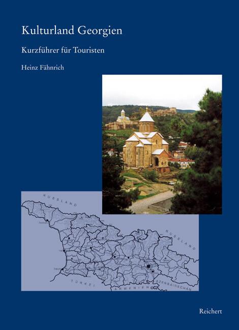 Kulturland Georgien als Buch von Heinz Fähnrich