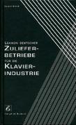 Lexikon Deutscher Zulieferbetriebe für die Klavierindustrie