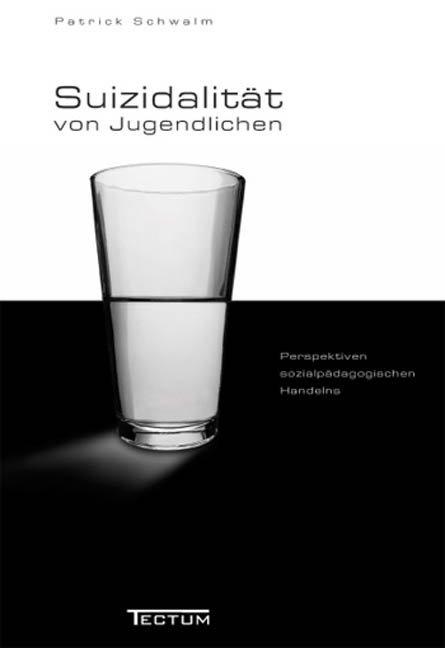Suizidalität von Jugendlichen in der Gegenwartsgesellschaft als Buch