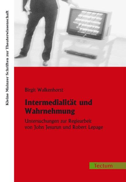 Intermedialität und Wahrnehmung als Buch von Bi...