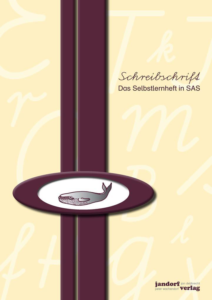 Schreibschrift (SAS) - Das Selbstlernheft als Buch