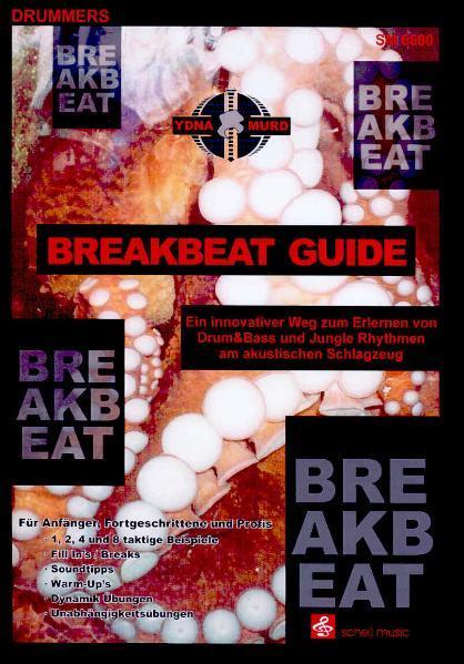 Breakbeat Guide als Buch von Ydna Murd
