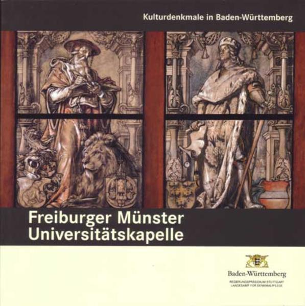 Universitätskapelle Freiburger Münster als Buch...