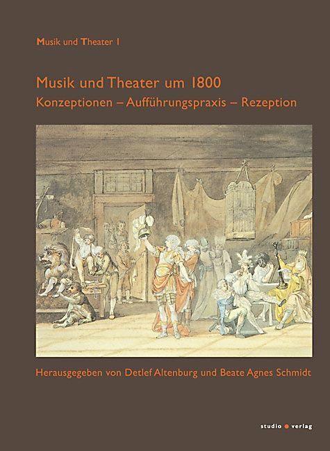 Musik und Theater um 1800 als Buch von