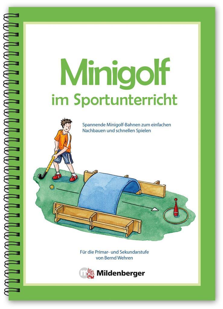 Minigolf im Sportunterricht als Buch von Bernd ...