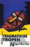 Traumatische Tropen