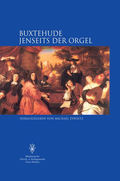 Buxtehude Jenseits der Orgel als Buch von