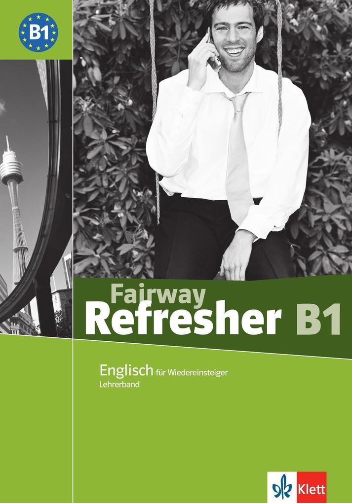 Fairway Refresher. Englisch für Wiedereinsteiger. Lehrerhandbuch als Buch
