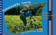 Mountainbike Touren: Mittlerer Thüringer Wald - Ilmenau