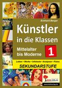 Künstler in die Klassen - Mittelalter bis Moderne