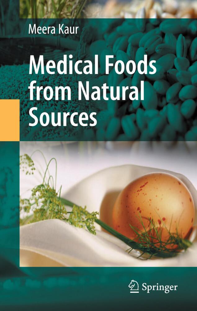 Medical Foods from Natural Sources als Buch von...