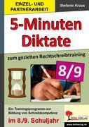 Fünf-Minuten-Diktate / 8./9. Schuljahr zum gezielten Rechtschreibtraining